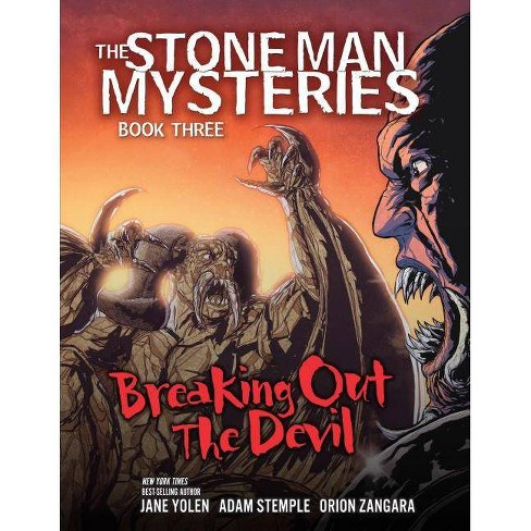 Breaking Out the Devil - (Stone Man Mysteries) by  Jane Yolen & Adam Stemple (Hardcover) - image 1 of 1