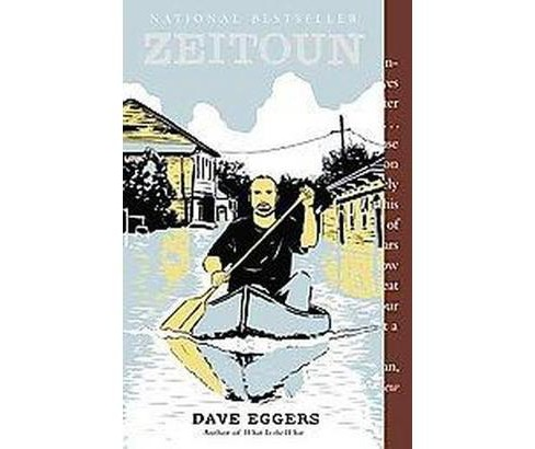 Zeitoun (Reprint) (Paperback) by Dave Eggers - image 1 of 1