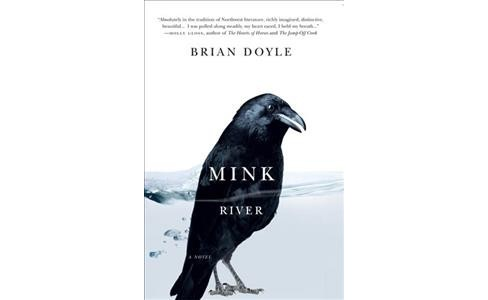 Mink River -  by Brian Doyle (Paperback) - image 1 of 1