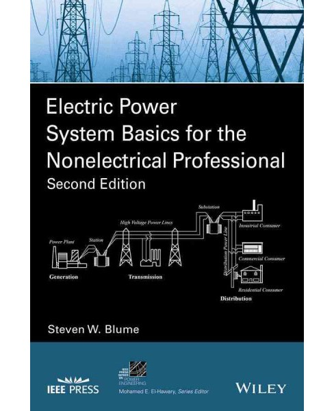 Electric Power System Basics for the Nonelectrical Professional (Paperback) (Steven W. Blume) - image 1 of 1