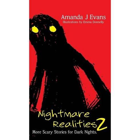 Nightmare Realities 2 - by  Amanda J Evans (Hardcover) - image 1 of 1