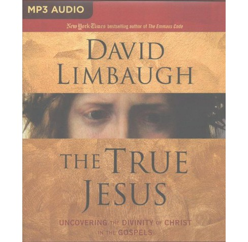 True Jesus : Uncovering the Divinity of Christ in the Gospels (MP3-CD) (David Limbaugh) - image 1 of 1