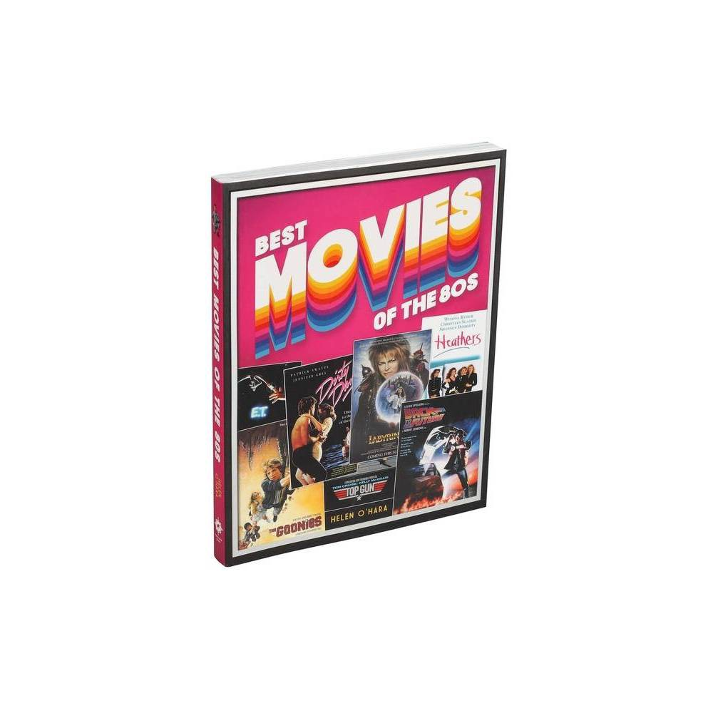 Best Movies of the 80s - by Helen OHara (Paperback) Price