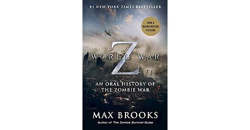 World War Z (Reissue, Media Tie In) (Paperback) by Max Brooks - image 1 of 1