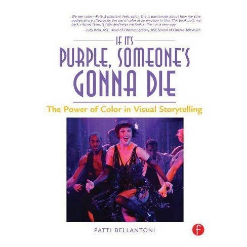 If It's Purple, Someone's Gonna Die - by  Patti Bellantoni (Paperback) - image 1 of 1