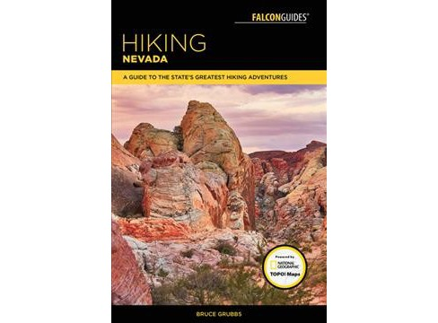 Hiking Nevada : A Guide to the State's Greatest Hiking Adventures (Paperback) (Bruce Grubbs) - image 1 of 1