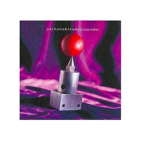 Joey Baron - Raised Pleasure Dot (CD) - image 1 of 1