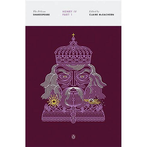 Henry IV, Part 1 - (Pelican Shakespeare) by  William Shakespeare (Paperback) - image 1 of 1