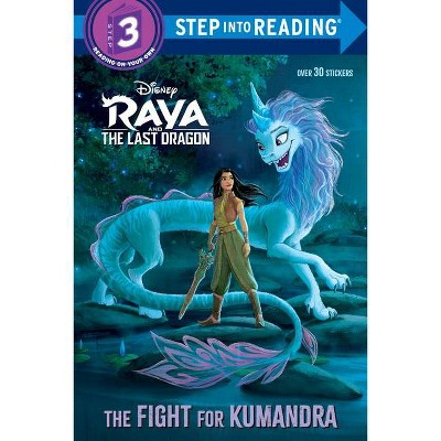 The Fight for Kumandra (Disney Raya and the Last Dragon) - (Step Into Reading) (Paperback)