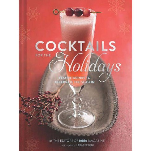 Cocktails for the Holidays - (Hardcover) - image 1 of 1