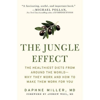 The Jungle Effect - by  Daphne Miller (Paperback)