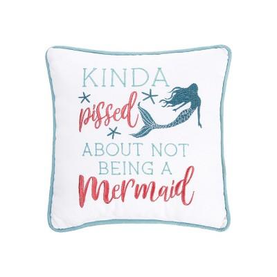 "C&F Home 10"" x 10"" Not A Mermaid Pillow"