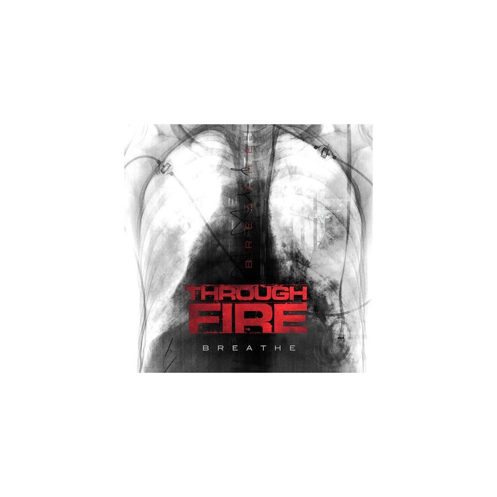 Through Fire - Breathe (CD)