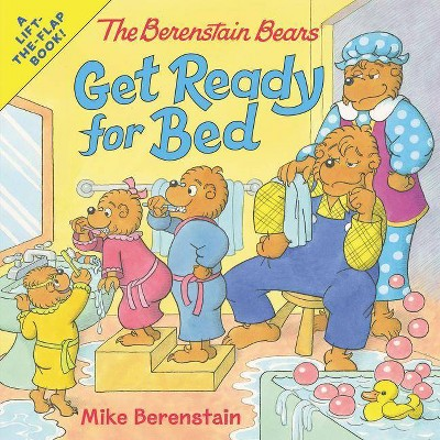 Berenstain Bears Get Ready for Bed -  (Berenstain Bears) by Mike Berenstain (Paperback)