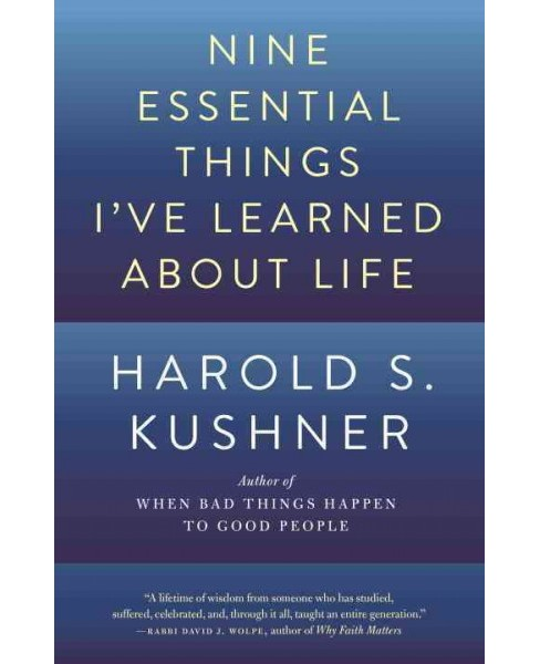Nine Essential Things I've Learned About Life (Reprint) (Paperback) (Harold S. Kushner) - image 1 of 1