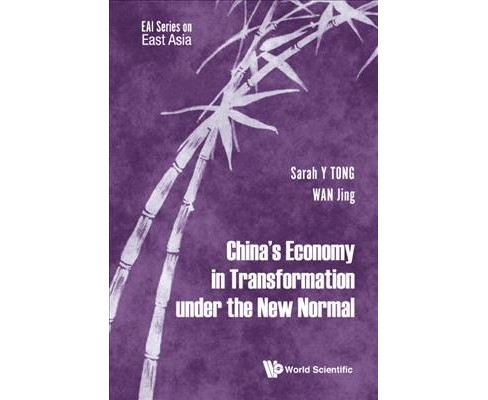 China's Economy in Transformation under the New Normal -  by Sarah Y. Tong & Jing Wan (Hardcover) - image 1 of 1
