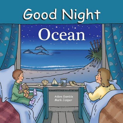 Good Night Ocean - (Good Night (Our World of Books))by Mark Jasper (Board Book)