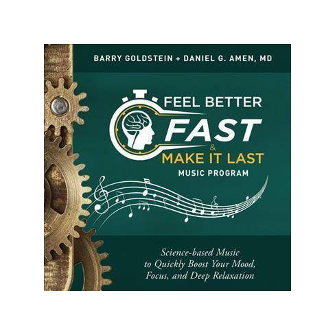 Barry Goldstein - Feel Better Fast and Make It Last Music Program (CD) - image 1 of 1