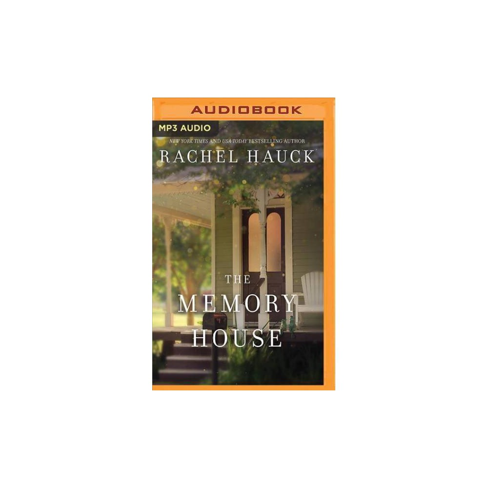 Memory House - MP3 Una by Rachel Hauck (MP3-CD)