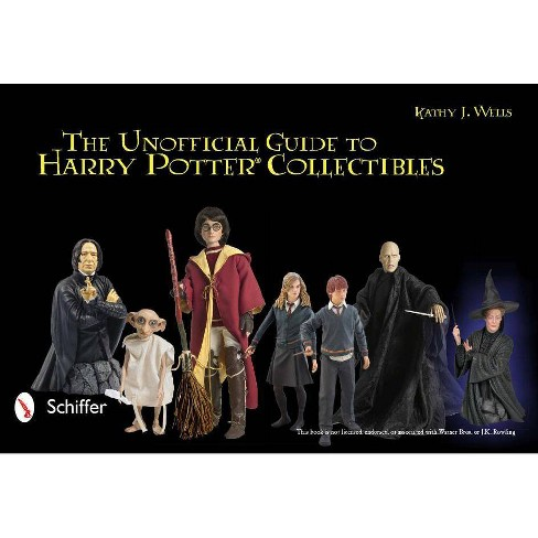 The Unofficial Guide to Harry Potter Collectibles - by  Kathy J Wells (Paperback) - image 1 of 1