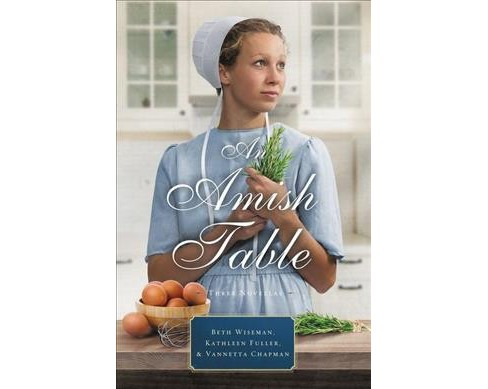 Amish Table : Three Stories: A Recipe for Hope / Building Faith / Love in Store -  (Paperback) - image 1 of 1