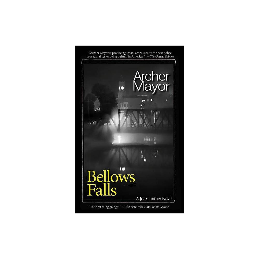 Bellows Falls Joe Gunther Mysteries By Archer Mayor Paperback