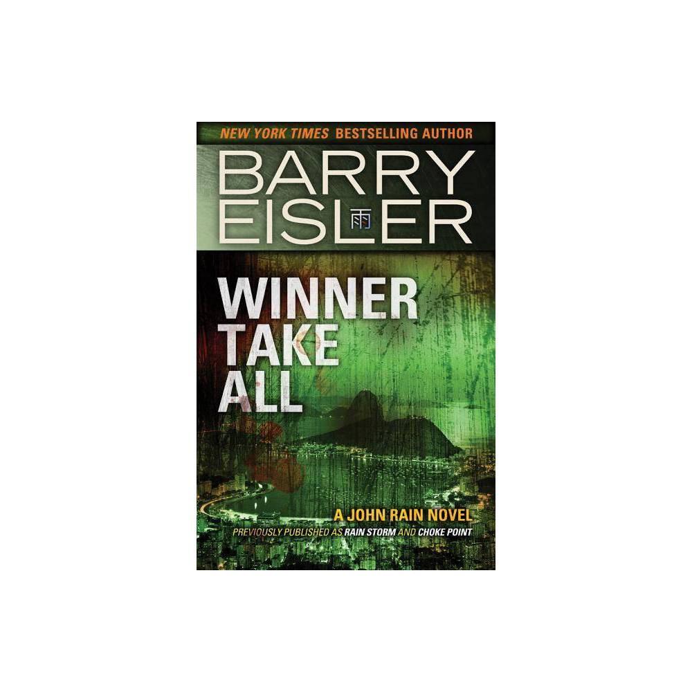Winner Take All John Rain Novel By Barry Eisler Paperback