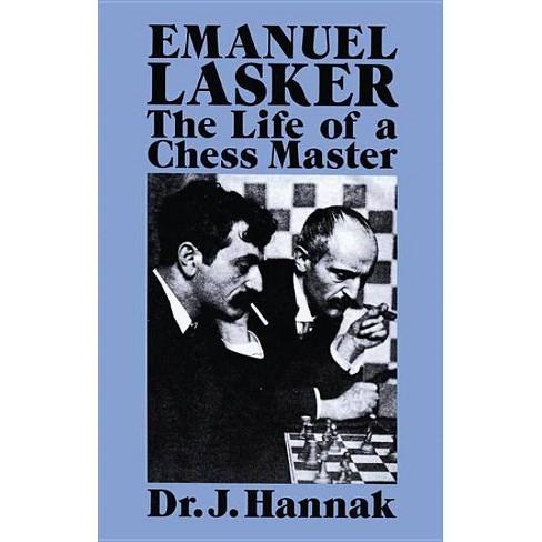 Emanuel Lasker - (Dover Chess) by  Dr J Hannak (Paperback) - image 1 of 1