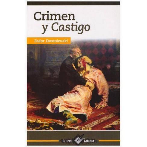 Crimen Y Castigo - by  Fedor Dostoievski (Paperback) - image 1 of 1