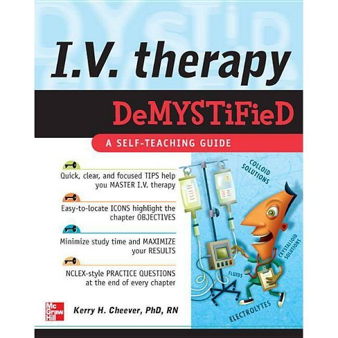 IV Therapy Demystified - by  Kerry Cheever (Paperback) - image 1 of 1
