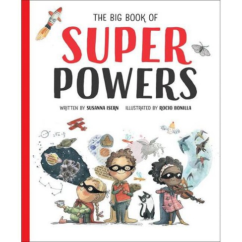 The Big Book of Superpowers - by  Susanna Isern (Hardcover) - image 1 of 1