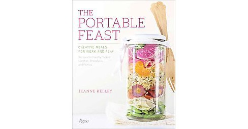 Portable Feast : Creative Meals for Work and Play (Hardcover) (Jeanne Kelley) - image 1 of 1