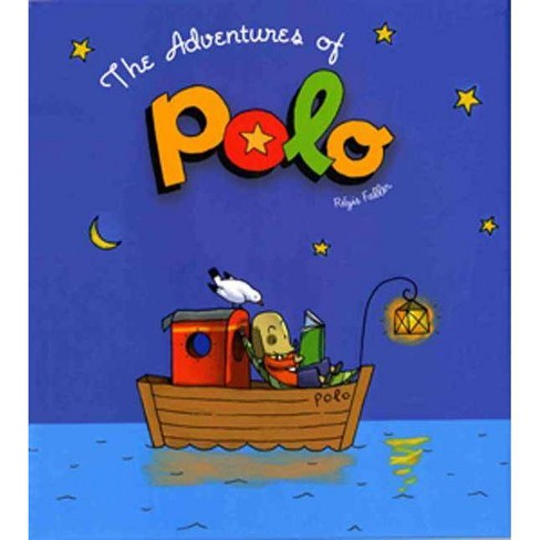 The Adventures of Polo - by  Regis Faller (Hardcover) - image 1 of 1