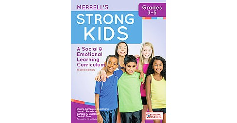 Merrell's Strong Kids - Grades 3–5 : A Social & Emotional Learning Curriculum (New) (Paperback) - image 1 of 1