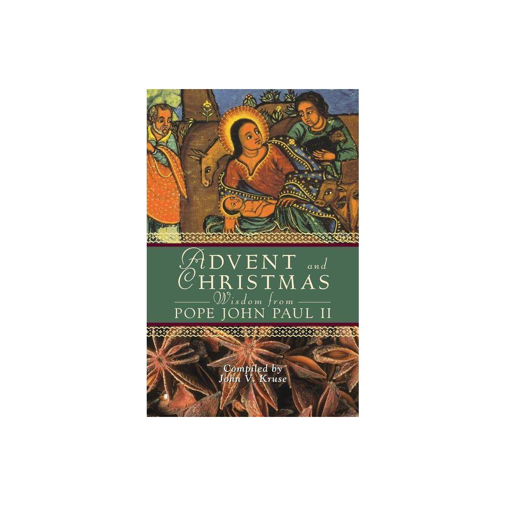 Advent And Christmas Wisdom From Pope John Paul Ii Paperback