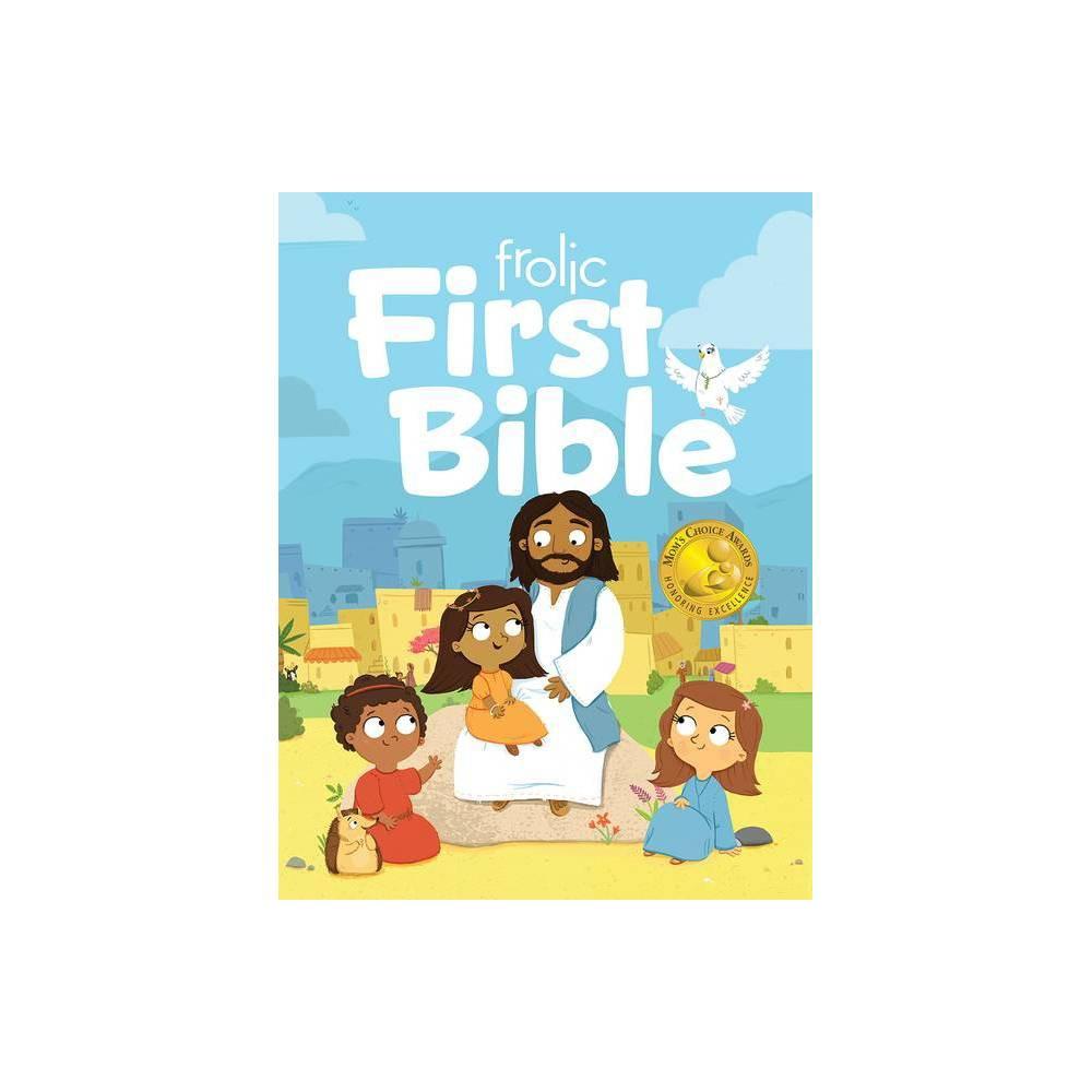 Frolic First Bible Frolic First Faith By J A Reisch Hardcover