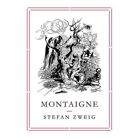 Montaigne - (Pushkin Collection) by  Stefan Zweig (Paperback) - image 1 of 1