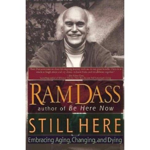 Still Here - by  Ram Dass (Paperback) - image 1 of 1