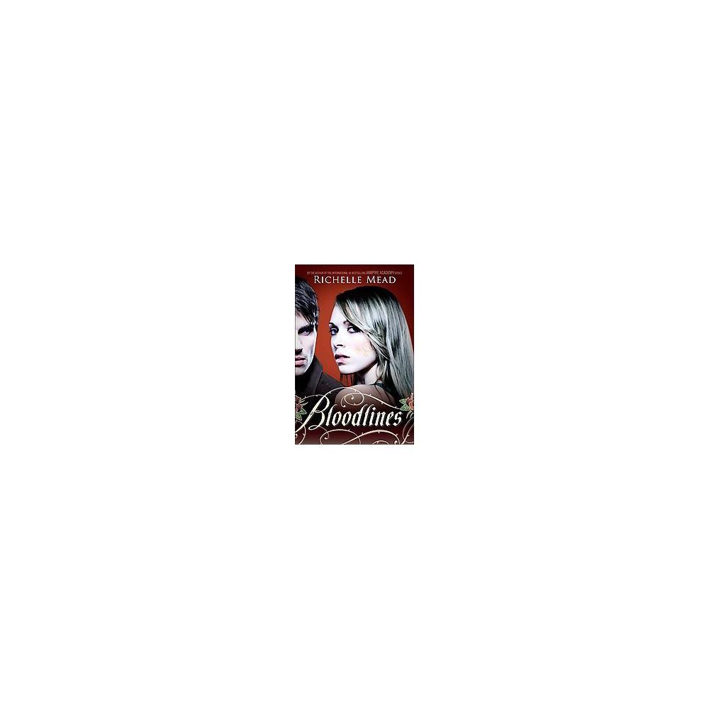 Bloodlines (Reprint) (Paperback) (Richelle Mead)
