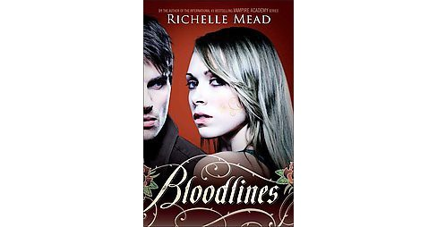 Bloodlines (Reprint) (Paperback) (Richelle Mead) - image 1 of 1