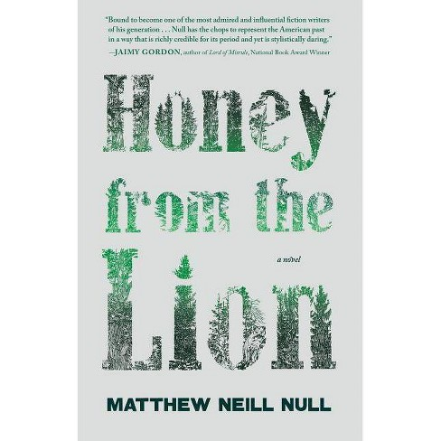 Honey from the Lion - by  Matthew Neill Null (Paperback) - image 1 of 1