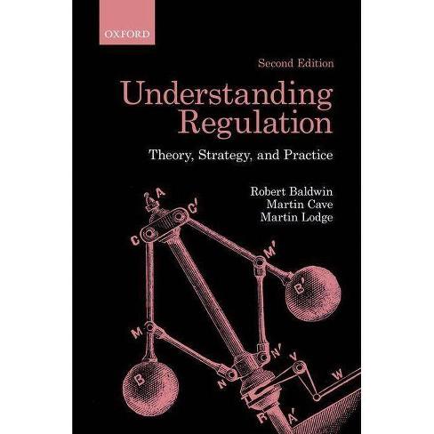 Understanding Regulation - 2 Edition by  Robert Baldwin & Martin Cave & Martin Lodge (Paperback) - image 1 of 1