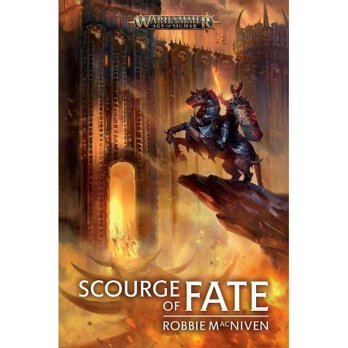 Scourge of Fate - (Warhammer: Age of Sigmar) by  Robbie MacNiven (Paperback) - image 1 of 1