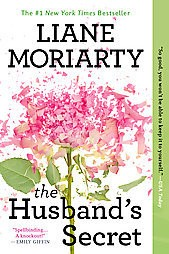 The Husband's Secret (Reissue) (Paperback) by Liane Moriarty