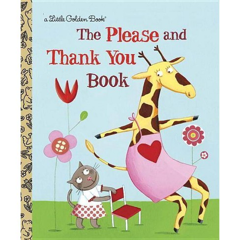 The Please and Thank You Book - (Little Golden Book) by  Barbara Shook Hazen (Hardcover) - image 1 of 1