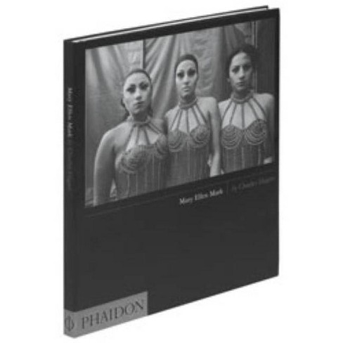Mary Ellen Mark - by  Charles Hagen (Hardcover) - image 1 of 1