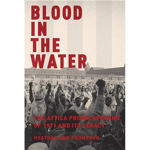 Blood in the Water - by  Heather Ann Thompson (Hardcover) - image 1 of 1