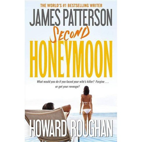 Second Honeymoon (Reprint) (Paperback) by James Patterson - image 1 of 1