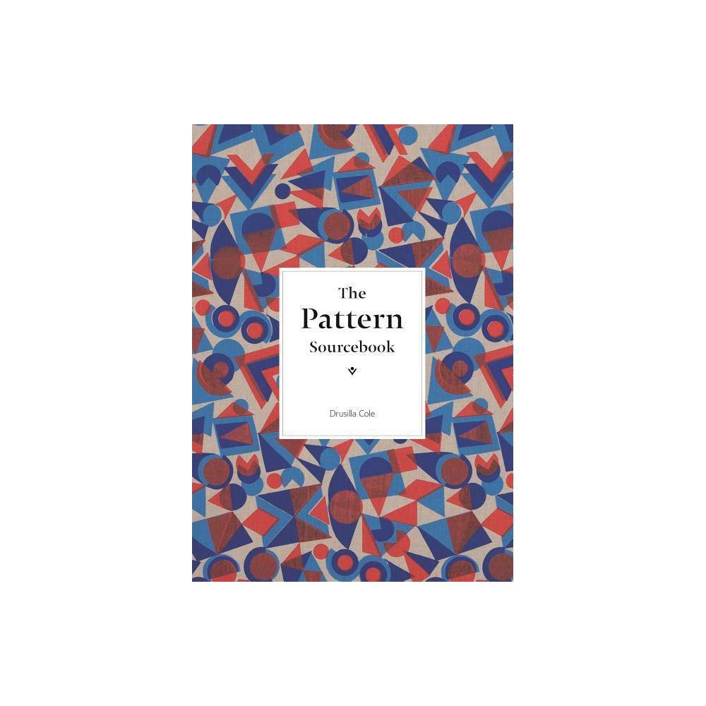 The Pattern Sourcebook Mini By Drusilla Cole Paperback