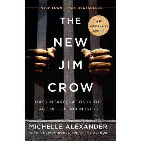 The New Jim Crow - by  Michelle Alexander (Hardcover) - image 1 of 1